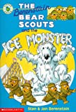The Berenstain Bear Scouts and the Ice Monster, Stan Berenstain, Jan Berenstain, 0590944797