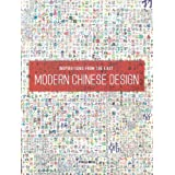 Inspirations from the East: Modern Chinese Design