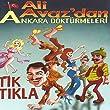 Ali Avaz'dan Ankara Döktürmeleri / Tık Tıkla