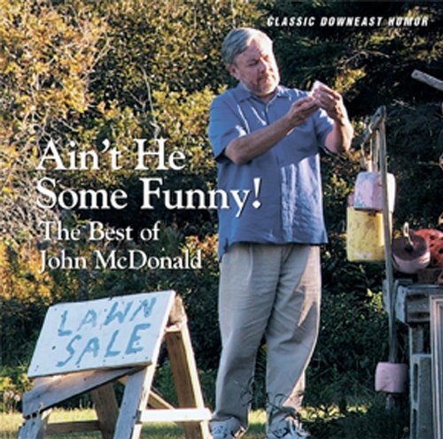 Ain't He Some Funny: The Best of John McDonald