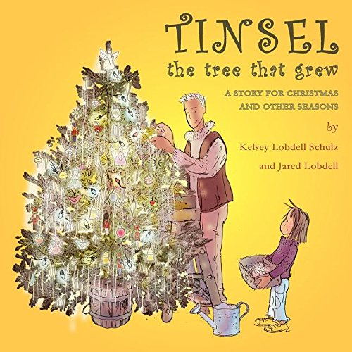 Tinsel: The Tree That Grew (Tree Grew Christmas That)