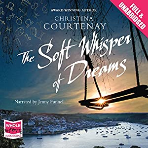 The Soft Whisper of Dreams Audiobook