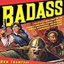 Badass Audiobook by Ben Thompson Narrated by L. J. Ganser