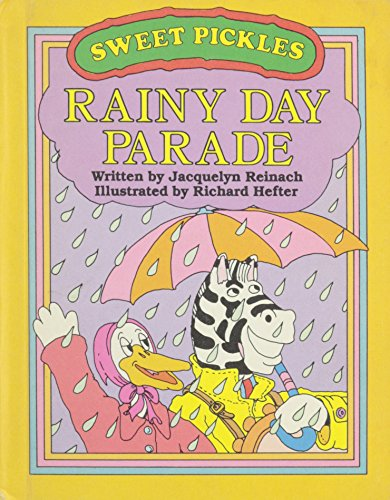 Rainy day parade (Sweet Pickles series)