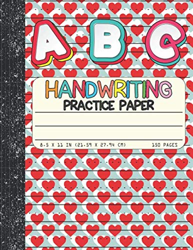 Handwriting Practice Paper: Dotted Mid-lines 110 Pages Uppercase and Lowercase Writing Sheets Valentine's Day gift Notebook For Kids (Kindergarten To 3rd Grade Students)