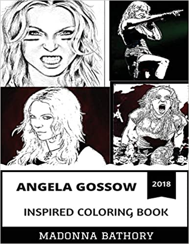 Angela Gossow Inspired Coloring Book Ex-Arch Enemy Vocalist and Best Female Growler Melodic Death Metal and Darkness Inspired Adult Coloring Book