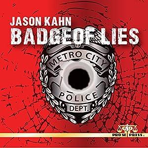 Badge of Lies Audiobook