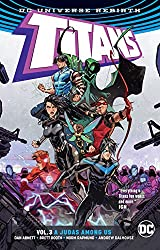 Titans Vol. 3: A Judas Among Us (Rebirth)