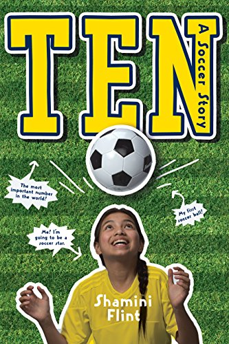 Ten: A Soccer Story by [Flint, Shamini]