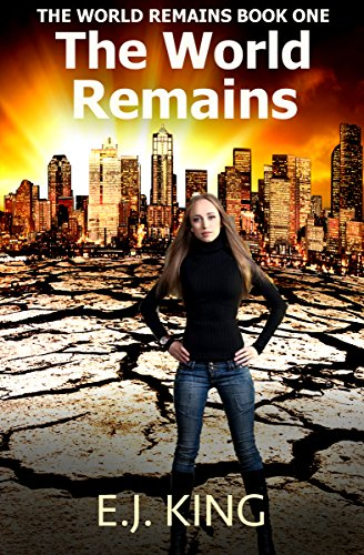 The World Remains by [King, E.J.]