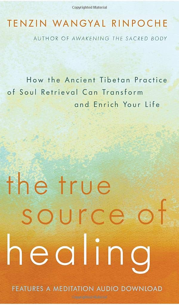 9d0a0909cb34 Amazon.com: The True Source of Healing: How the Ancient Tibetan ...