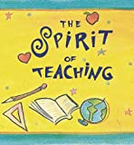 The Spirit of Teaching, Andrews McMeel Publishing Staff and Monterey, 0740705474