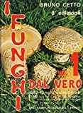 img - for I funghi dal vero. Volume 1. book / textbook / text book