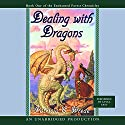 Dealing with Dragons Audiobook by Patricia C. Wrede Narrated by Words Take Wing Repertory Company of Syracuse,  NY