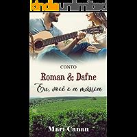Roman & Dafne: Eu, Você e a Música