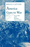 America Goes to War, Bruce Catton, 0819560162