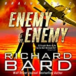 The Enemy of my Enemy (Brainrush Series Book 2) | Richard Bard