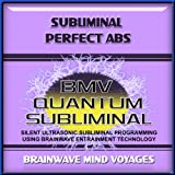 Subliminal Perfect Abs - Silent Ultrasonic Track