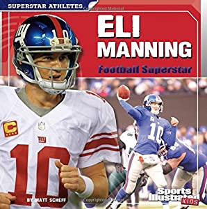 Eli Manning: Football Superstar (Superstar Athletes)