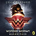 Wonder Woman: Warbringer (DC Icons Series) Audiobook by Leigh Bardugo Narrated by Mozhan Marno