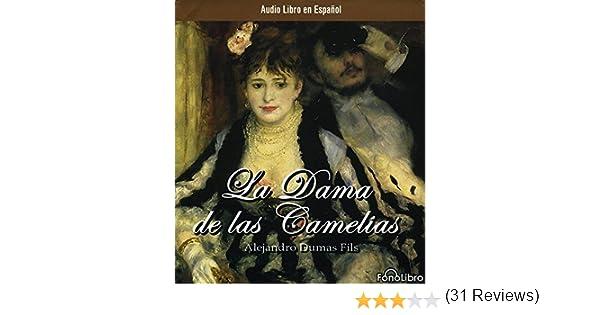 La dama de las camelias (3 cds) (audiolibros): Amazon.es: Alexander Dumas Fils, Ligia Lezama, Inc Fonolibro: Libros