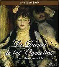 La dama de las camelias (3 cd's) (audiolibros): Amazon.es