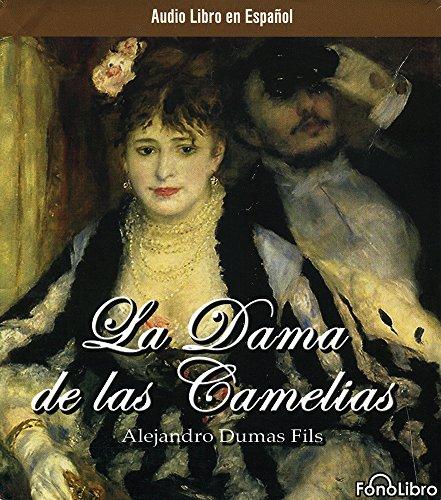 La Dama de las Camelias (Spanish Edition) Alexander Dumas Fils
