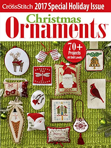 2017 Just Cross Stitch Holiday Christmas Ornaments Special Interest Publication Magazine (Just Stitch Issue Cross Ornament)