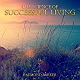 img - for The Science of Successful Living book / textbook / text book