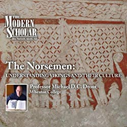 The Modern Scholar: The Norsemen - Understanding Vikings and Their Culture