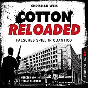 Falsches Spiel in Quantico - Serienspecial (Cotton Reloaded 53) Hörbuch