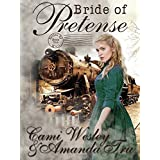 Bride of Pretense: Historical Western Christian Romance (Brides by Mail Book 1)