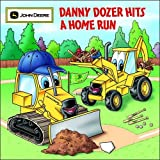 Danny Dozer Hits a Home Run (John Deere)
