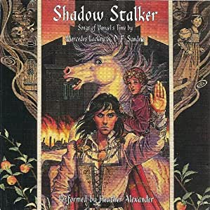 Shadow Stalker: Songs from Vanyel's Time