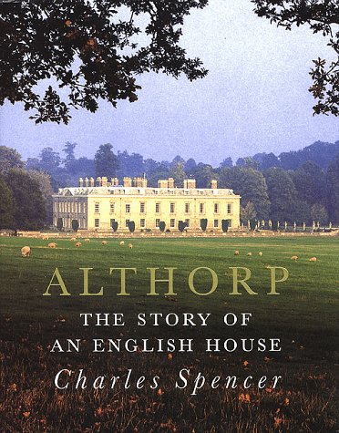 Althorp: The Story of an English House (Best Color Carpet For Selling A House)