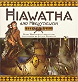 Hiawatha and Megissogwon, Henry Wadsworth Longfellow, 0792266765