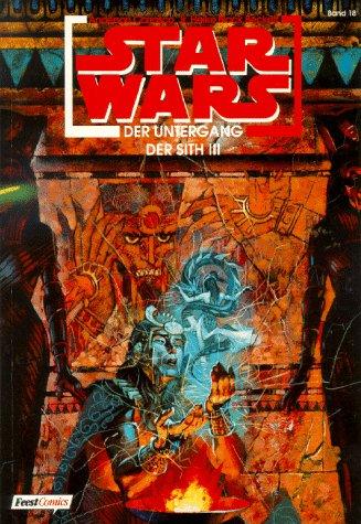 Star Wars, Bd.18, Der Untergang der Sith (Comic)