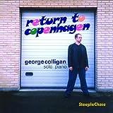 Return To Copenhagen by George Colligan (2002-06-11)