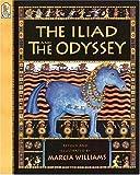 The Iliad and the Odyssey, Marcia Williams, 0763606448