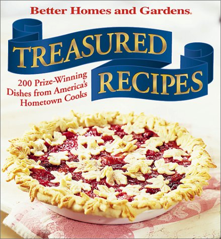 Treasured Recipes: 200 Prizewinning Dishes from America