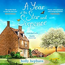 A Year at the Star and Sixpence Audiobook by Holly Hepburn Narrated by Karen Cass