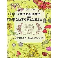Cuaderno de naturaleza: Secretos y curiosidades del mundo natural (VARIOS)