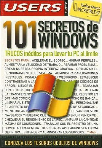Biblioteca de libros electrónicos en línea: 101 SECRETOS DE WINDOWS (Manuales Users) in Spanish DJVU 9871347014