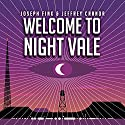 Welcome to Night Vale: A Novel Hörbuch von Joseph Fink, Jeffrey Cranor Gesprochen von: Cecil Baldwin