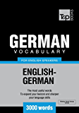German Vocabulary for English Speakers - 3000 words (T&P Books) (English Edition)