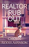 Realtor Rub Out: A Lily Sprayberry Realtor Cozy Mystery (6)