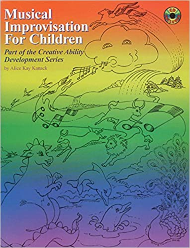 Book Musical Improvisation for Children (Creative Ability Development Series)
