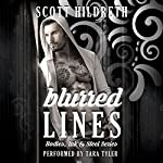 Blurred Lines: Bodies, Ink and Steel, Book 1 | Scott Hildreth,SD Hildreth