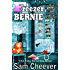 Freezer Bernie (Silver Hills Cozy Mysteries Book 2)