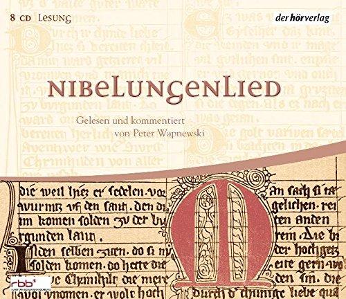 Nibelungenlied: Gelesen und kommentiert von Peter Wapnewski